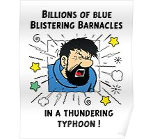 Captain Haddock - Blistering Barnacles Poster