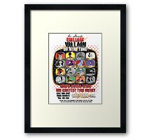 The Evillest Villain Framed Print