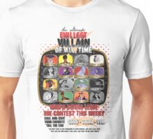 The Evillest Villain Unisex T-Shirt