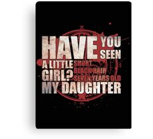 Have You Seen a Little Girl? Canvas Print