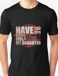 Have You Seen a Little Girl? T-Shirt