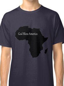 God Bless America - Africa Classic T-Shirt