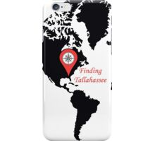 Finding Tallahassee 1 iPhone Case/Skin