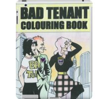 Bad Tenant Colouring Book iPad Case/Skin