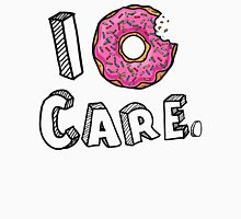 I Donut Care Funny Unisex T-Shirt