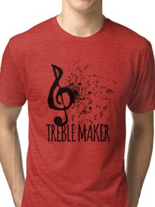 Treble Maker Music Pun Tri-blend T-Shirt