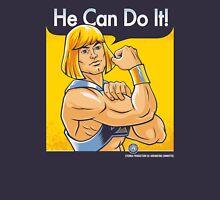 He Can Do It! Unisex T-Shirt