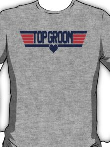 Top Groom T-Shirt
