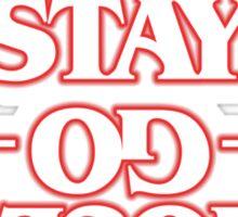 STAY, GO, STRANGE Sticker