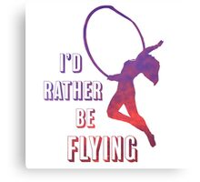 I'd Rather Be Flying, aerial dance design, sunset Canvas Print