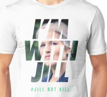 I'm With Jill  Unisex T-Shirt