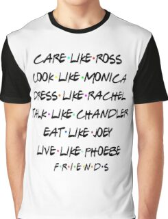 Friends- Best qualities Graphic T-Shirt