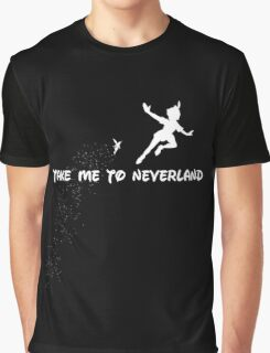 take me to neverland Graphic T-Shirt