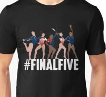 #FinalFive Womens Gymnastics Team 2016  Unisex T-Shirt