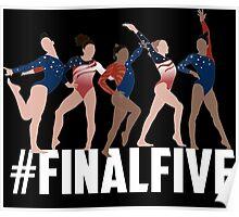 #FinalFive Womens Gymnastics Team 2016  Poster