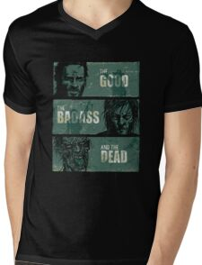 THE GOOD, THE BADASS, AND THE DEAD ! Mens V-Neck T-Shirt