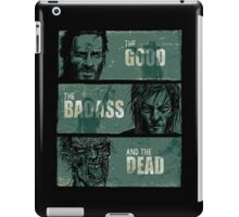 THE GOOD, THE BADASS, AND THE DEAD ! iPad Case/Skin