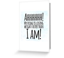 Weight Problems? Greeting Card