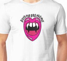 Boys For Breakfa$t Unisex T-Shirt