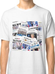 Hillary Clinton Nomination Historic Newspapers Classic T-Shirt