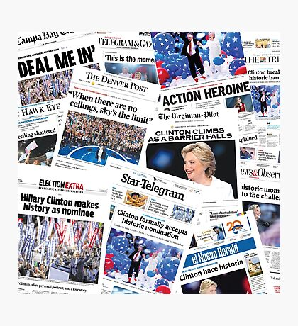 Hillary Clinton Nomination Historic Newspapers Photographic Print