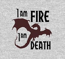 I AM FIRE I AM DEATH ! Unisex T-Shirt