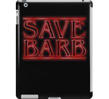 Save Barb iPad Case/Skin