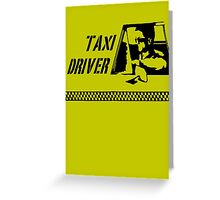 Taxi Driver (black) Greeting Card
