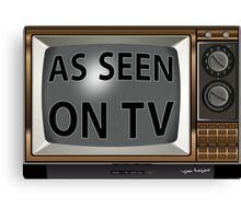 As Seen on TV Vintage  Funny Design  Canvas Print