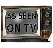 As Seen on TV Vintage  Funny Design  Poster