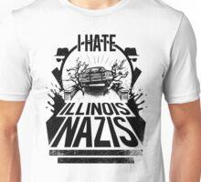 Jake and Elwood hate Illinois Nazis Unisex T-Shirt