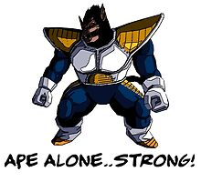 Ape alone..STRONG!  by TheRising