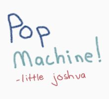 Pop Machine by littlejoshua