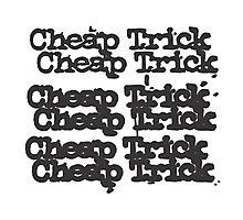 cheap trick 2 Photographic Print