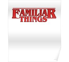 Familiar Things Poster