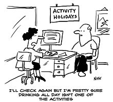 Activity holidays don't include drinking all day Photographic Print