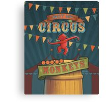 Not My Circus, Not My Monkeys Canvas Print