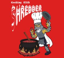 Cooking With Shredder by paulandgoats