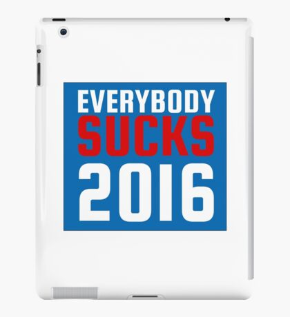 2016 US Elections Funny Sarcastic Political Quote iPad Case/Skin