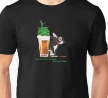 There's more to beer than just hops... Unisex T-Shirt