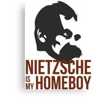 Nietzsche is My Homeboy Canvas Print