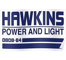 Hawkins Power and Light Poster