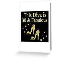30TH BIRTHDAY DIVA Greeting Card