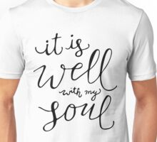It Is Well Unisex T-Shirt
