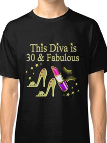THIS DIVA IS 30 AND FABULOUS GOLD HIGH HEELS Classic T-Shirt