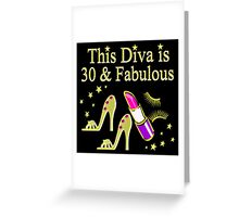 THIS DIVA IS 30 AND FABULOUS GOLD HIGH HEELS Greeting Card