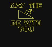 May the force be with you Unisex T-Shirt