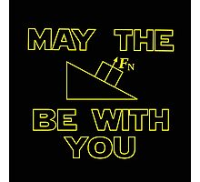 May the force be with you Photographic Print
