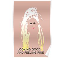Looking Good and Feeling Fine Poster