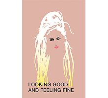 Looking Good and Feeling Fine Photographic Print